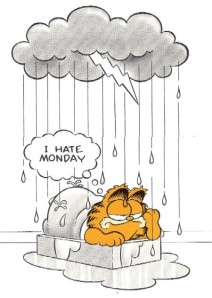 Garfield hates Mondays